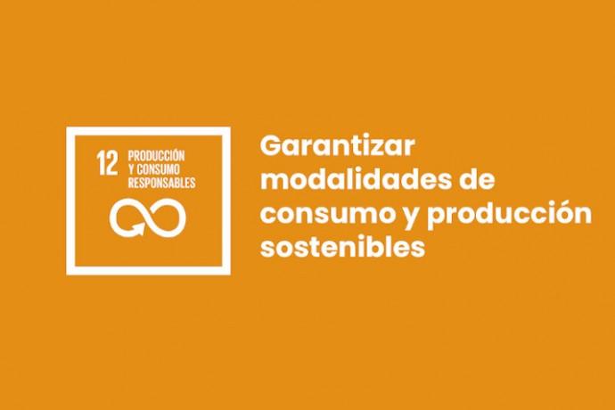 ODS12: Producción y consumos responsables