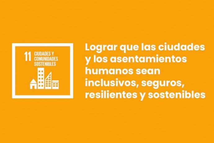 ODS11: Ciudades y comunidades sostenibles